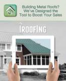 iRoofing LLC's iRoofing app for mobile devices allows users to manage customers, projects, material orders and contracts.